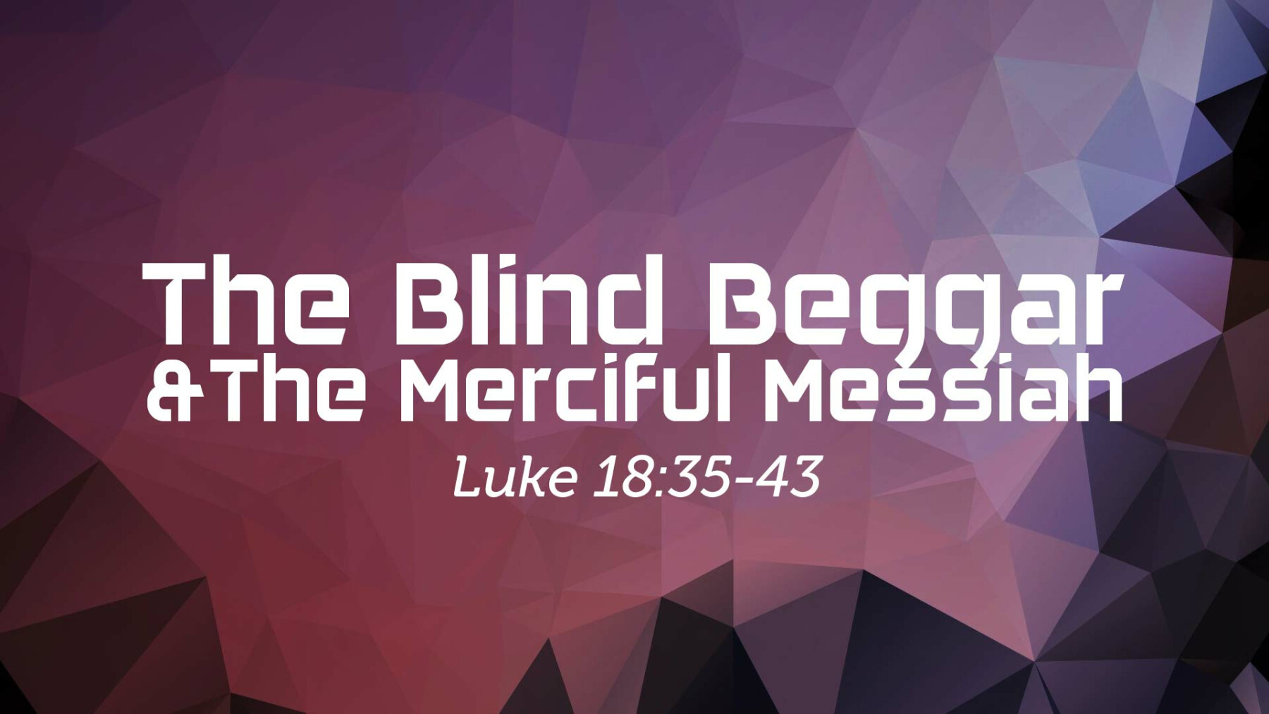 Image result for free photo of Luke 18:35-43
